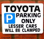 Parking Sign TOYOTA Gift any manual/auto car models new